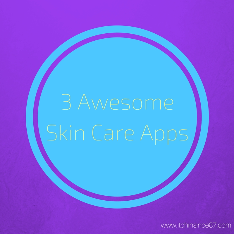 3 Awesome Skin Care Apps