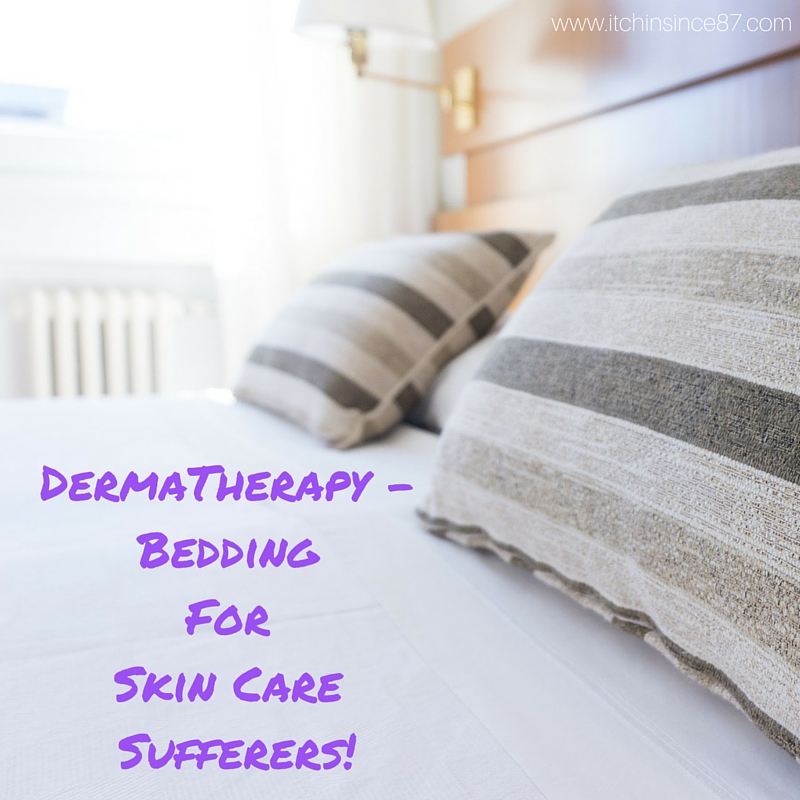 DermaTherapy - Bedding Created Specifically For Skin Care Sufferers!