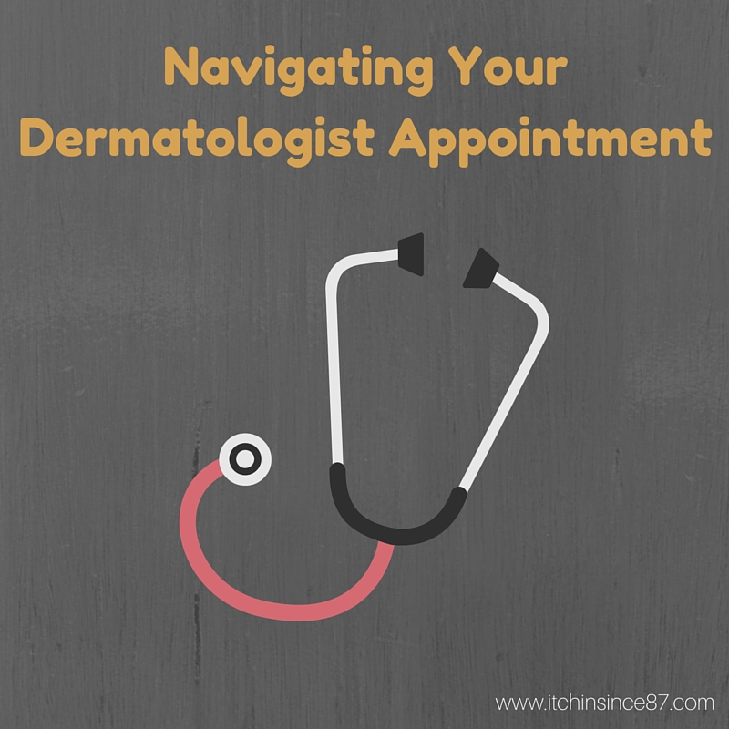 Navigating Your Dermatologist Appointment