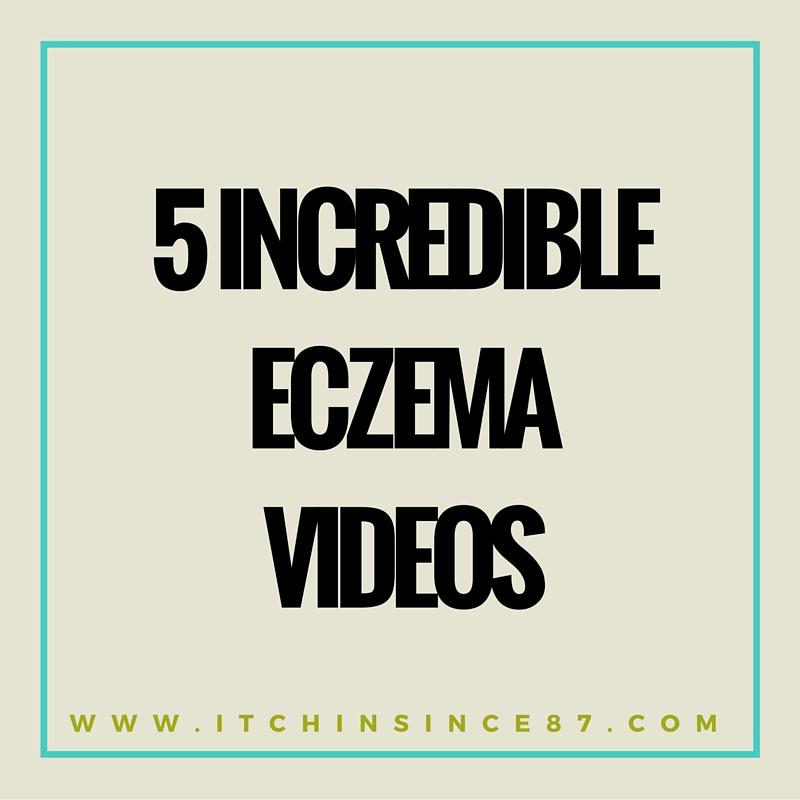 5 Incredible Eczema Videos