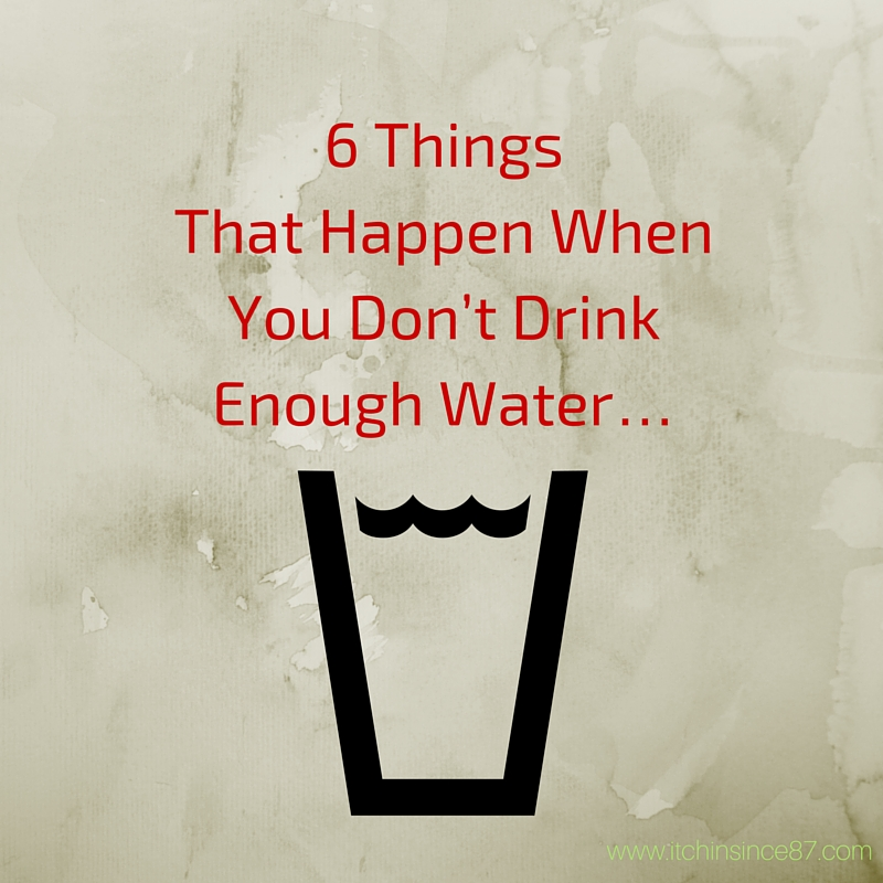 6 Things That Happen When You Don't Drink Enough Water…