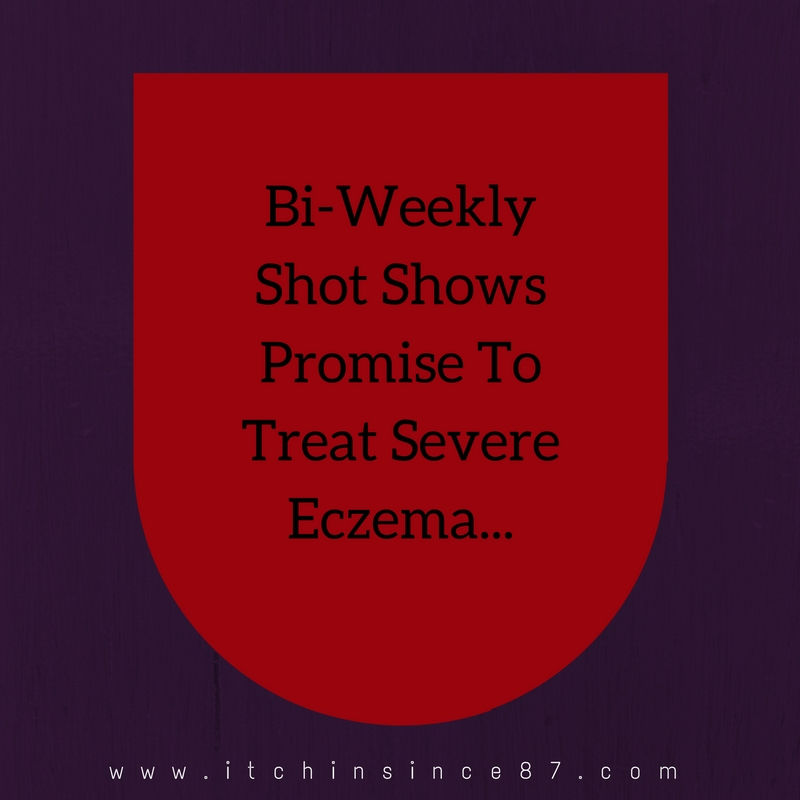 Bi-Weekly Shot Shows Promise To Treat Severe Eczema