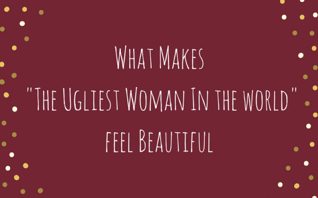 what-makes-the-ugliest-woman