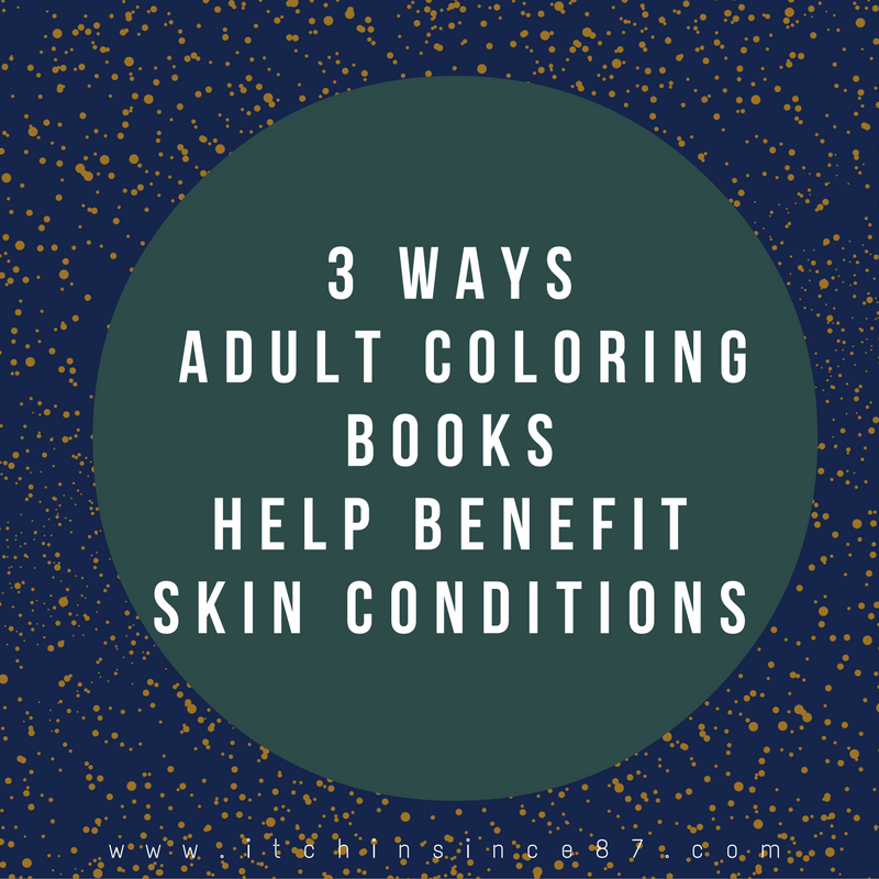 3 Ways Adult Coloring Books Help Benefit Skin Conditions