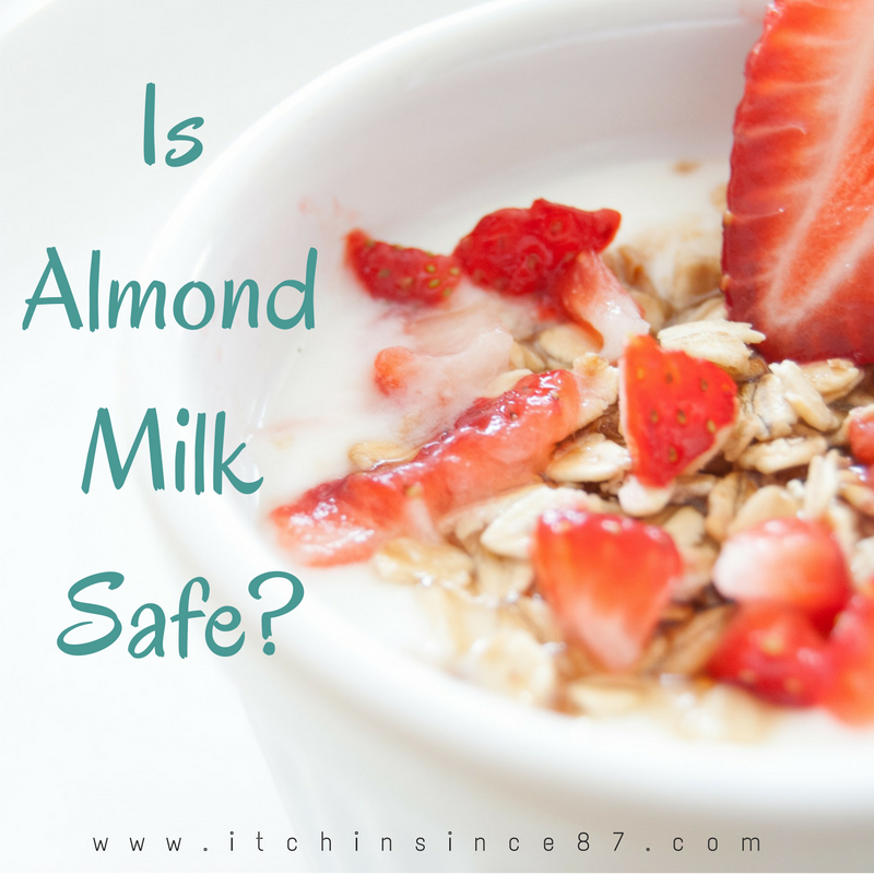 Is Almond Milk Safe?