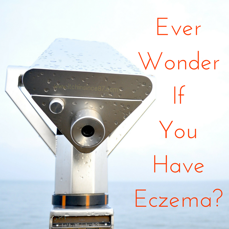 Ever Wonder If You Have Eczema-